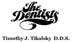 The Dentists, Timothy Tikalsky